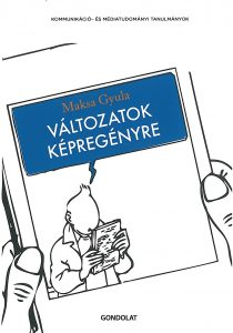 Maksa Gyula: Változatok képregényre – 2010