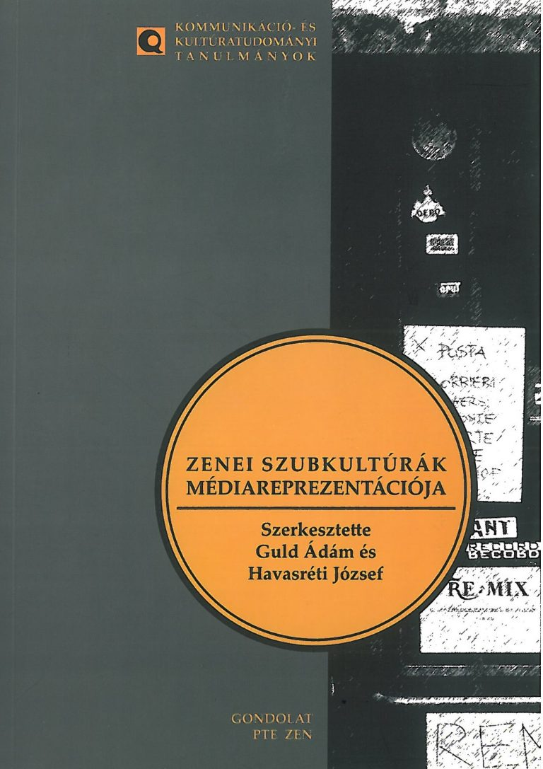 Guld Ádám-Havasréti József (szerk.): Zenei szubkultúrák – 2012